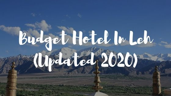 budget hotels in leh