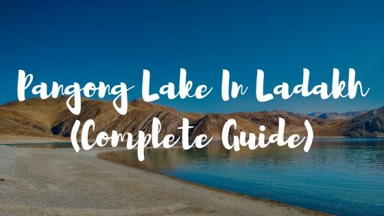 pangong lake guide